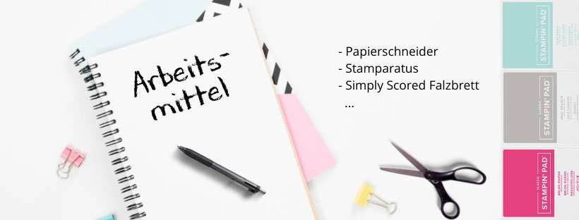 arbeitsmittel Stampin UP