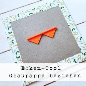 Ecken Tool Graupappe