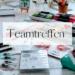 Teamtreffen 2.0