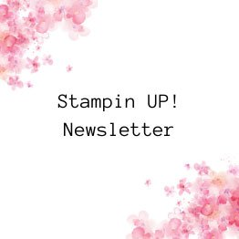 Stampin UP Newsletter